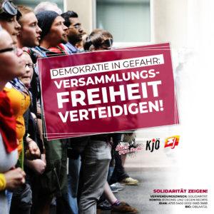 Demokratie in Gefahr: Versammlungsfreiheit verteidigen!
